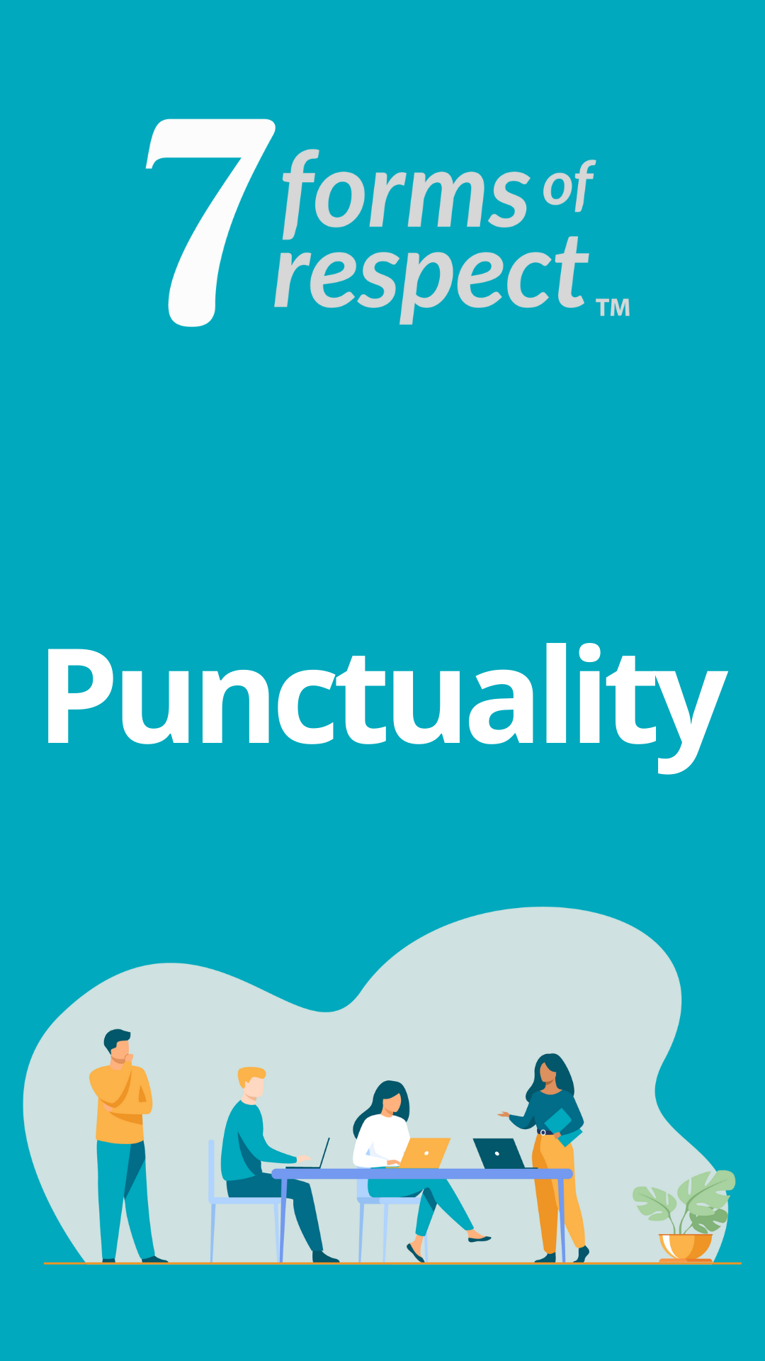 7 Forms of Respect Punctuality